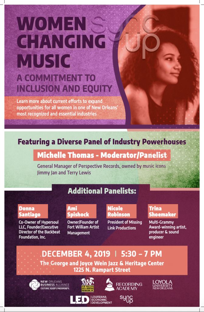 The Women Changing Music Sync Up will be held on December 4 from 5:30 to 7 PM at the Jazz & Heritage Foundation, 1225 N. Rampart Street