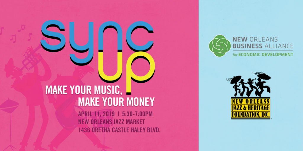 Music Sync Up New Orleans Business Alliance Jazz and Heritage Foundation